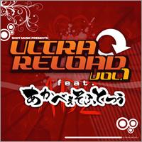ULTRA RELOAD Vol.1 feat. あかべぇそふとつぅ特設サイトへ