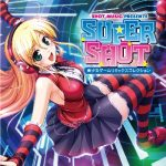 SHOT MUSICレーベル第一弾CD『SUPER SHOT』リリース決定