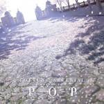 『FORTUNE ARTERIAL-Omnibus Edit-「P-O-P」』PV、Amazonでストリミング視聴公開中