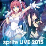 「sprite LIVE 2015 – Beyond the sky -」映像作品のダウンロード配信がスタート