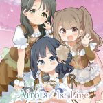 『Airots 1st Live for あいりすミスティリア!』にて『Travelling August feat.Airots』歌唱決定!