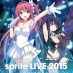 「sprite LIVE 2015」Blu-ray 本日一般発売